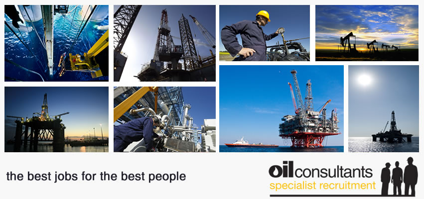 Oil Consultants provide specialist personnel for oil and gas jobs